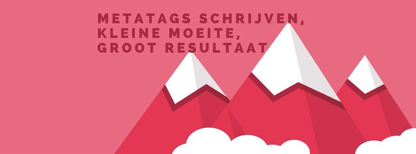 Metatags schrijven: kleine moeite, groot resultaat!